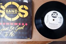 """THE SOS BAND - JUST BE GOOD TO ME      7"""" Vinyl Single"""