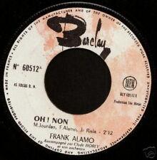 FRANK ALAMO 45 TOURS FRANCE OH NON
