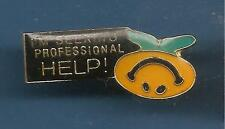 Pin's pin SMILEY I'M SEEKING PROFESSIONAL HELP (ref 077)
