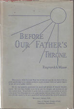 1939 First Edition In Dust Jacket of this Scarce Prayer Book by Raymond Waser
