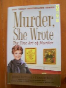 Murder She Wrote Ser.: The Fine Art of Murder by Donald Bain and Jessica Fletche