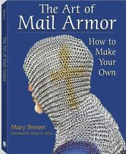 ART OF MAIL ARMOR HOW TO MAKE YOUR OWN By Mary Brewer **BRAND NEW**