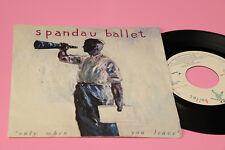 "SPANDAU BALLET 7"" ONLY QUAND ORIG ITALIE 1984 EX"