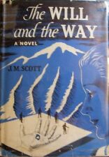 J.M. Scott, The Will and the Way, first edition / first issue, dust jacket