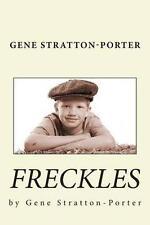 Gene Stratton-Porter: Freckles, Good Condition Book, Stratton-Porter, Gene, ISBN