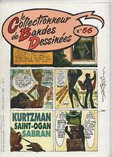 CBD n°56. Le Collectionneur de Bandes Dessinées. SAINT-OGAN, SABRAN, KURTZMAN