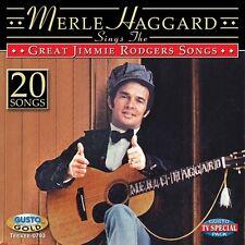 Merle Haggard - Sings The Great Jimmie Rodgers Songs [New CD]