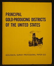Usgs Principal Gold Producing Districts In Us Scarce Item 283 pages, Hard Cover