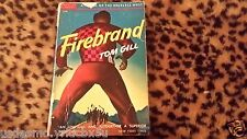 1939 Western paperback Book Tom Gill Firebrand  Popular Library Collectors Item