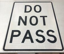 "Authentic Retired Texas ""Do Not Pass"" Highway Sign 30 X 24"""