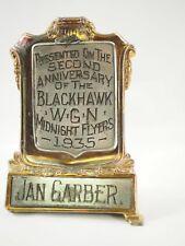 Original Presentation Award Jan Garber,the Blackhawks W.G.N.Midnight Flyers 1935