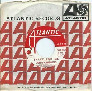 John Hammond:Shake for me/I'm tore down:US Atlantic:DJ