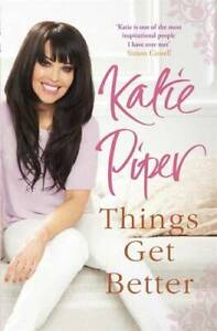 Things Get Better, Piper, Katie, New Book
