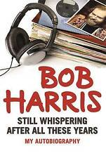Still Whispering After All These Years: My Autobiography, Very Good Condition Bo