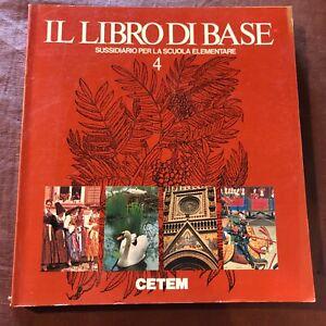 Sussidiario quarta elementare Il libro di base 1985 anni 80 Cetem scolastico