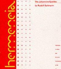 The Johannine Epistles: A Commentary on the Johannine Epistles (Hermen-ExLibrary