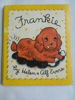 *RARE* Frankie by Helen & Alf Evers 1939 HC 1st Edition Cocker Spaniel Dog Lover