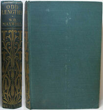 1907 ODD LENGTHS BY WILLIAM BABINGTON MAXWELL A COLLECTION OF 13 SHORT STORIES