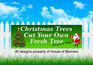 Christmas Trees  For Sale Cut Your Own PVC Printed Banner  Cut Your Own Tree1663
