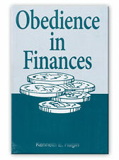 Obedience In Finances - A Minibook by Kenneth E Hagin, Sr.