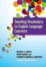 Language and Literacy: Teaching Vocabulary to English Language Learners by...
