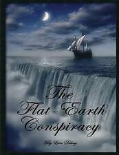 The Flat-Earth Conspiracy by Eric Dubay (Paperback, 2014)