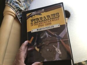 Firearms in the American West -1700-1900 by Martin Pegler book
