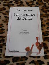 LA PUISSANCE DE L'ANGE - Bryce Courtenay - Presses de la Renaissance, 1989