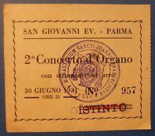 TIKET CONCERTO D'ORGANO E ARCHI - ABAZIA S. GIOVANNI - PARMA 1991