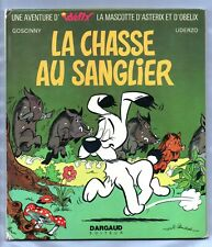 La chasse au sanglier. Idéfix. Dargaud 1972. UDERZO Cartonné. EO. (réf. U4)