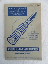 Philip Jay Medicus Cartridge Catalog 3 and Ammunition Reference Digest [1952]