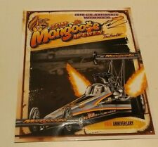 2018  Autograph Picture NHRA Mike Salinas 40th Anniversary Tom Mongoose McEwen