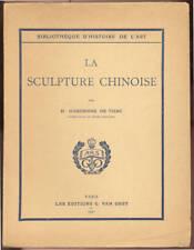 H. D'ARDENNE DE TIZAC, SCULPTURE CHINOISE (1931)