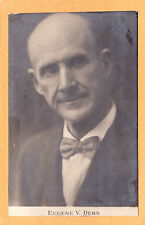 Political Real Photo Postcard RPPC -Socialist Presidential Candidate Eugene Debs
