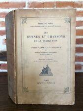 Constant PIERRE les HYMNES et CHANSONS de la Révolution catalogue imp. Nat. 1904