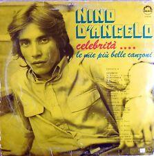 VINILE LP 33 GIRI RPM NINO D'ANGELO LE MIE CELEBRITA LP IM 726