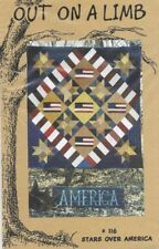 OUT ON A LIMB - STARS OVER AMERICA - patriotic, flag America - quilt pattern