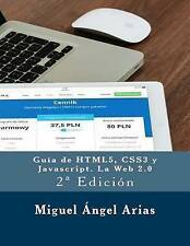 NEW Guía de HTML5, CSS3 y Javascript. La Web 2.0: 2ª Edición (Spanish Edition)