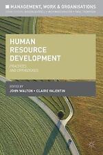 Lo sviluppo delle risorse umane: pratiche e ortodossi (gestione, lavoro e orga