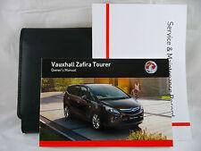 VAUXHALL ZAFIRA TOURER SERVICE BOOK HANDBOOK & WALLET PACK -  2011 To 2015 NEW