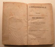 L'orchidophile: traité théorique et pratique sur la culture des orchidées. 1878.