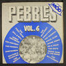 """VARIOUS: pebbles, vol. 6; roots of mod BFD 12"""" LP 33 RPM"""
