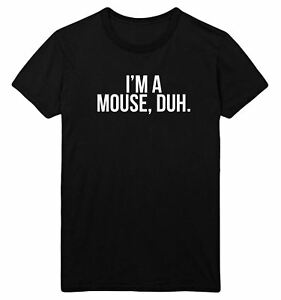 !CLEARANCE SALE! I'm A Mouse Duh T Shirt Top Mean Girls Fancy Dress Cheap CEM2