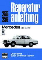Mercedes /8 W114 (230.6 250 280 E) 6-Zyl. Benzin Reparaturanleitung deutsch Buch