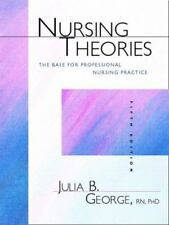 Nursing Theories: The Base for Professional Nursing Practice (5th Edition) by Ge