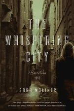 Amazing Historical Mystery (Best Price)! The Whispering City By Sara Moliner