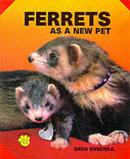 Ferrets as a New Pet (As a New Pet Series), Greg Ovechka, Used; Very Good Book