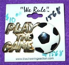 KICK Play The Game SOCCER Pin Brooch Sports Pin We Rule