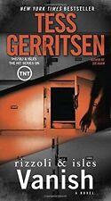 Rizzoli and Isles #5: Vanish by Tess Gerritsen (2016, Mass Market Paperback)