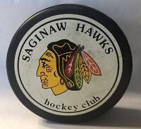 Saginaw Hawks Hockey Club OFFICIAL IHL GAME PUCK Made Canada 1987 1988 1989
